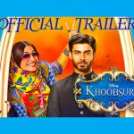 Trailer of Khoobsurat launched – A rom-com remake to look out for