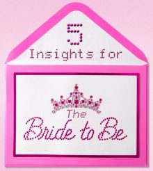 5 insights for The Bride-To-Be