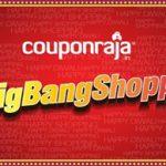 CouponRaja presents #BigBangShopping Contest! Grab exciting prizes every hour!!