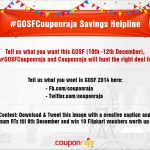 Participate in the #GOSFCouponraja  –  Win vouchers to shop for at GOSF 2014