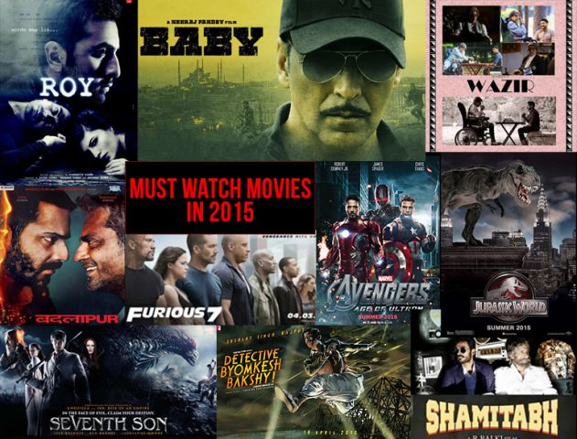 Must Watch Movies in 2015 @TheRoyaleIndia