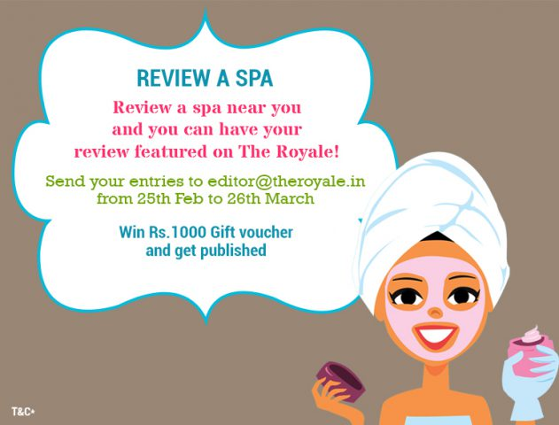 Review a Spa Contest Review a Spa Contest @The RoyaleIndia