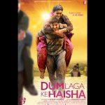 DUM LAGA KE HAISHA – An Unusual Love Story from Yash Raj Films