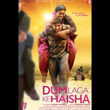 Dum Laga Ke Haisha Poster @TheRoyaleIndia