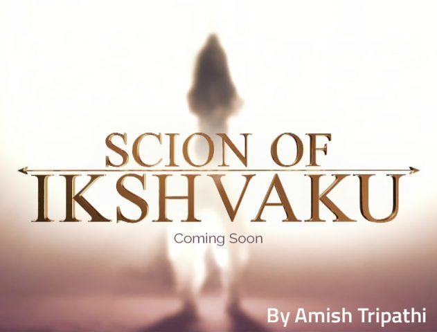Scion Of Ikshvaku - Amish Tripathi's Next Book On Lord Ram @TheRoyaleIndia