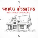 Vastu Shastra Tips For Your 'HOME SWEET HOME'