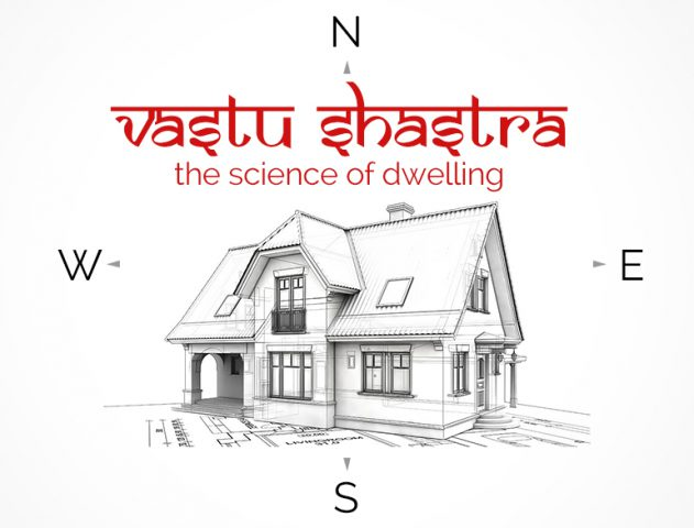 Vastu Shastra Tips For Your 'HOME SWEET HOME' @TheRoyaleIndia