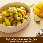 3 Refreshing Summer Recipes That Are Quick And Easy