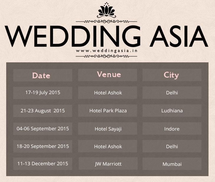 Wedding Asia 2015 Dates @TheRoyaleIndia