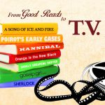 7 Popular T.V. Shows Adapted From Books