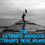 5 Amazing Monsoon Havens around Mumbai!