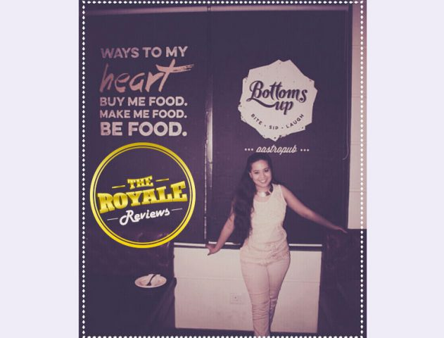bottoms up delhi review @TheRoyaleIndia