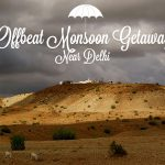 5 Offbeat Monsoon Getaways Near Delhi