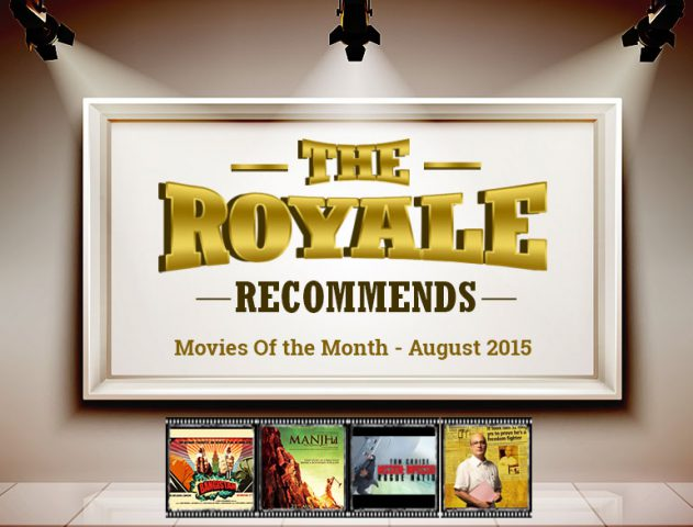 movies in the month of august 2015 @TheRoyaleIndia