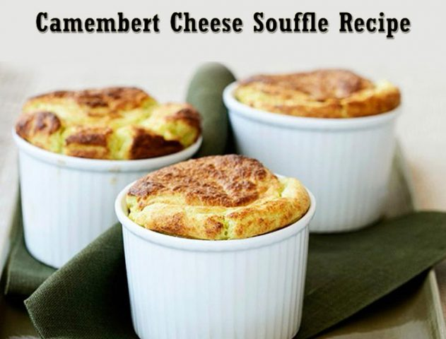 camembert cheese souffle recipe @TheRoyaleIndia