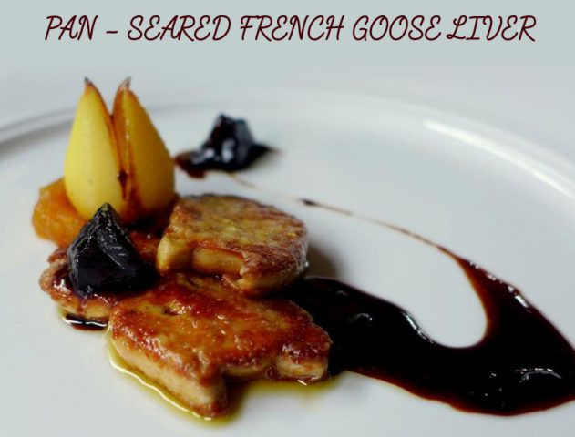 Pan Seared Goose Liver Recipe @TheRoyaleIndia