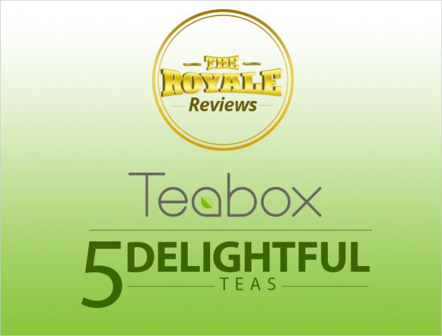 Tea Reviews @TheRoyaleIndia