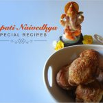 Ganesh Naivedya – Special Recipes to delight Ganesha's sweet tooth