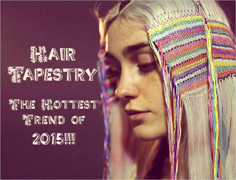 Hair Tapestry Trends @TheRoyaleIndia