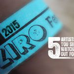 Top 5 Artists to look out for in the Ziro Festival 2015