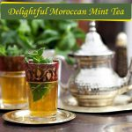 A Cup of Calmness: Moroccan Mint Tea Recipe