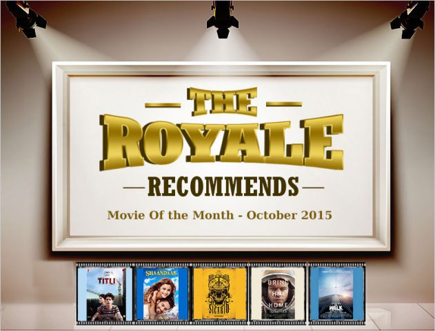 Movies to watch in the month of October 2015 @TheRoyaleIndia