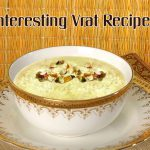 3 Must Try Interesting Recipes for Navratri Fast