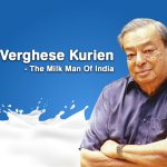 10 Things You Didn't Know About The MilkMan Of India – Dr. Verghese Kurien