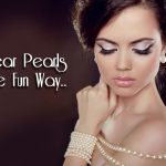 7 Interesting And Fun Ways To Wear Pearls