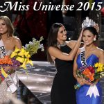 Miss Universe 2015 Beauty Pageant: An Evening Etched Deep in Our Mind