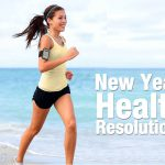 5 Tips To Make Your New Year Health Resolution Last Longer