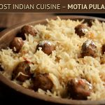 Moti Pulao – A Gem From The Forgotten Road Of Culinary Traditions Of India