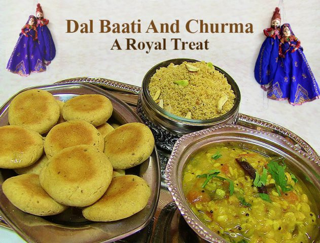 Dal Baati Churma Recipe @TheRoyaleIndia