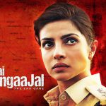 4 Reasons Why You Must Not Miss Priyanka Chopra Starrer Jai Gangajal