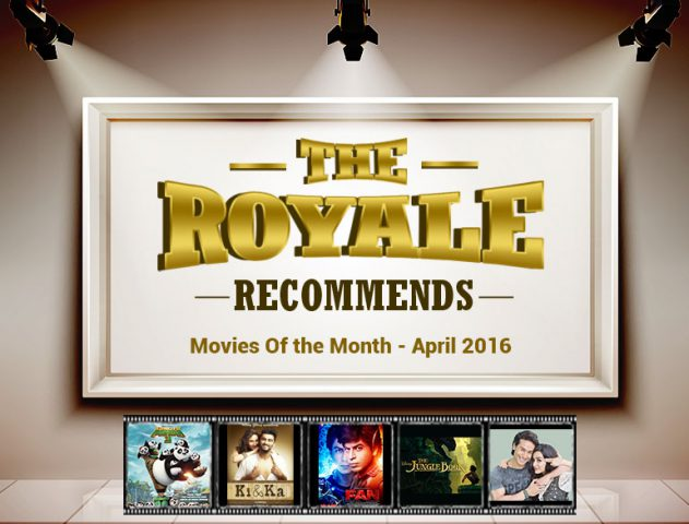 Movie april 2016 @TheRoyaleIndia