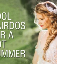 3 Summer Hairdos To Beat The Heat In Style
