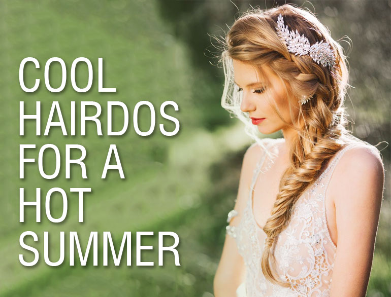 Summer Hairdos @TheRoyaleIndia