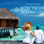 International Honeymoon trips from India That Will Cost You Less Than An iPhone