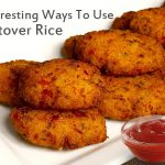 2 Smart Ways To Use Leftover Rice – Leftover Rice Recipes