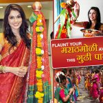 Here's How To Get The Perfect Maharashtrian Look This Gudi Padwa