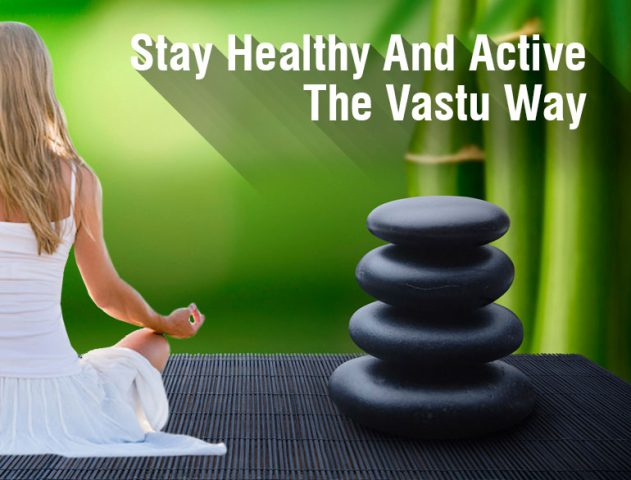 Vastu and Feng Shui Tips For Good Health @TheRoyaleIndia