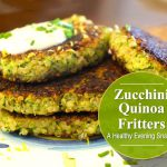 Zucchini Quinoa Fritters – A Perfect Mediterranean-Inspired Delight For A Weekend Dinner
