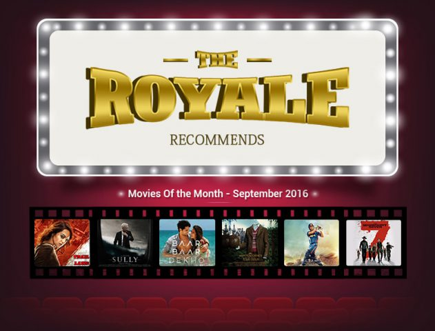 Best Movies releasing in September 2016 @TheRoyaleIndia