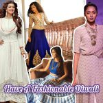 Nine Styling Tips To Help You Dazzle This Diwali