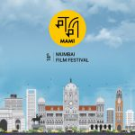 EXPERIENCE THE BEST IN CINEMA AT THE JIO MAMI MUMBAI FILM FESTIVAL