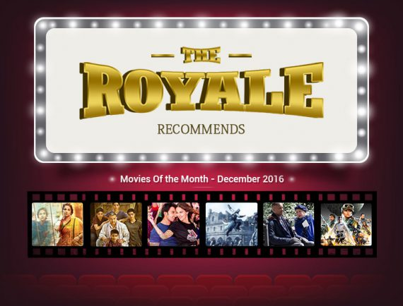 Best Movies to watch in December 2016 @TheRoyaleIndia