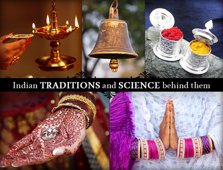 Indian Traditions and Science Behind Them@TheRoyaleIndia
