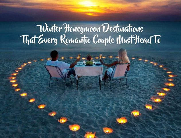 Winter Honeymoon Destinations India @TheRoyaleIndia
