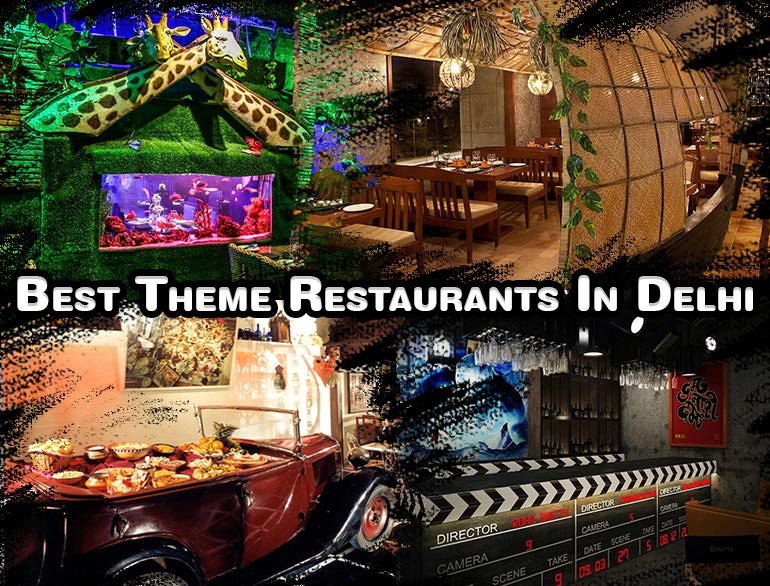 Best theme restaurants in Delhi NCR @TheRoyaleIndia