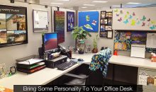 Ten fun and creative ideas to personalise your office desk!